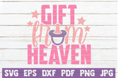 Gift From Heaven SVG Cut File