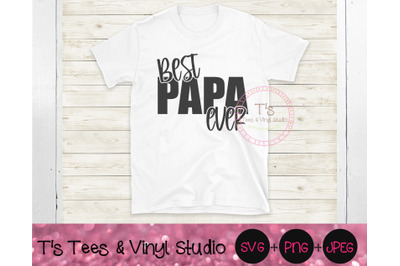 Best Papa Ever Svg, Father's Day, Grandpa, Dad Png, Daddy, Happy Fathe