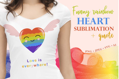 Fun rainbow heart sublimation quote