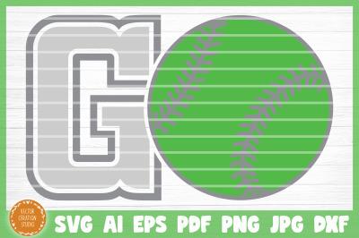 Softball GO SVG Cut File