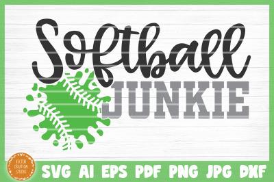 Softball Junkie SVG Cut File