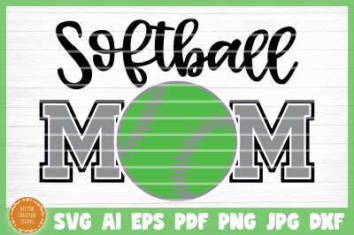 Softball Mom SVG Cut File