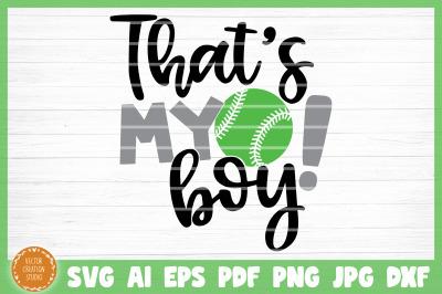 That's My Boy Softball SVG Cut File