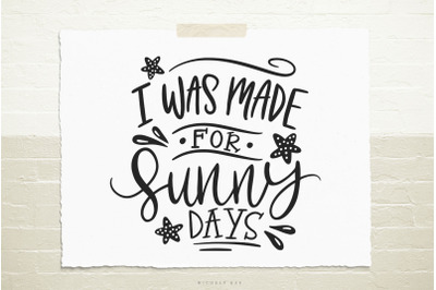 Sunny days quote  svg cut file