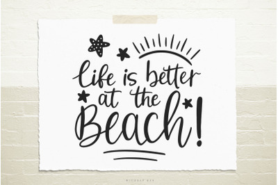 Life is better at the beach svg cut file