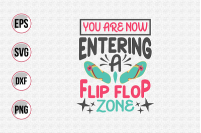 You are now entering a flip flop zone