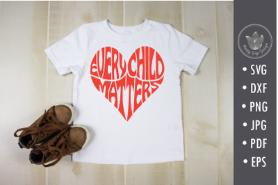 Every child matters, svg, png, heart shape, Cut file, Shirt overlay, T