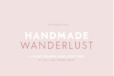 Handmade Wanderlust Font (Modern Fonts, Sans Fonts, Font Duo)