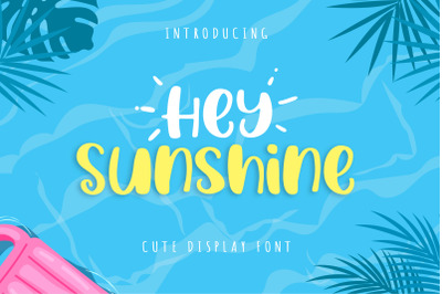Hey Sunshine
