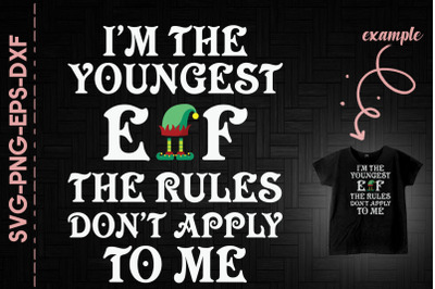I'm The Youngest Elf Rules Don't Apply