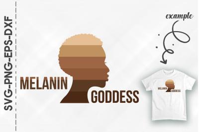 Melanin Goddess Proud BLM Black Woman