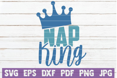 Nap King SVG Cut File