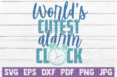World's Cutest Alarm Clock SVG Cut File
