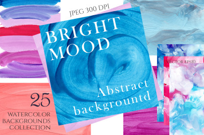 """""""Bright Mood"""" Abstract backgrounds"""