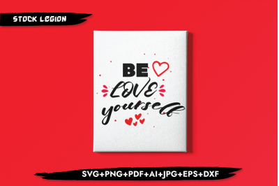 Be Love Yourself SVG