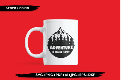 Adventure Is Calling For You SVG