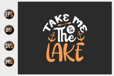 take me to the lake svg.