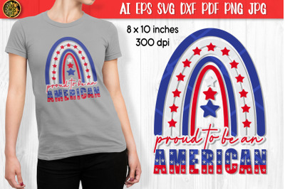 4th of July Rainbow Proud to Be American SVG