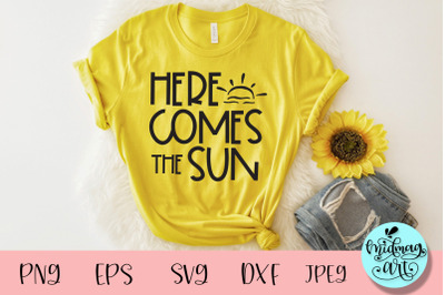 Here comes the sun svg, summer svg
