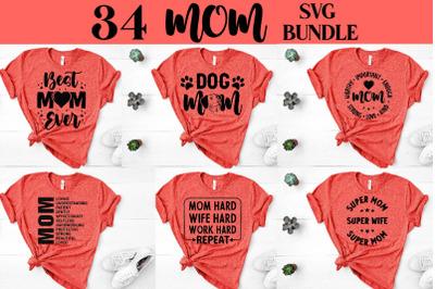 Mom SVG Bundle , Mothers Day SVG Bundle , Shirt Bundle