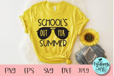 School's out for summer svg, summer svg