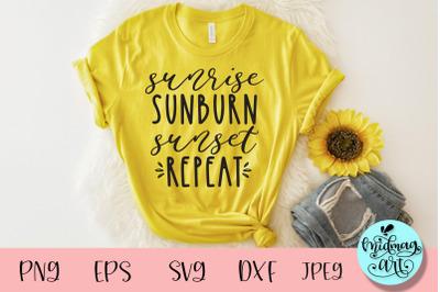 Sunrise sunburn sunset repeat svg, summer svg