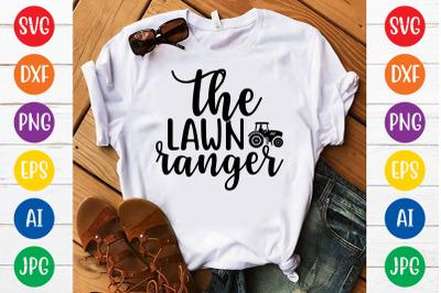 The lawn ranger svg