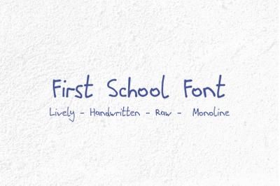 First School Handwritten Monoline Font