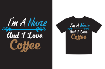 I'm a nurse and I love coffee SVG PNG,EPS DXF