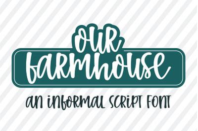 Our Farmhouse-An informal script font