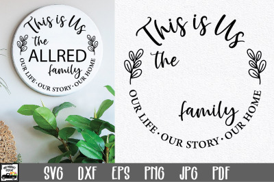 This is Us SVG File   Family Name Monogram SVG