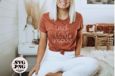 Teach Love Inspire SVG Cut File Sublimation PNG Teacher