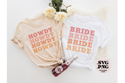 Bride Howdy Nash Bash Bachelorette SVG and PNG