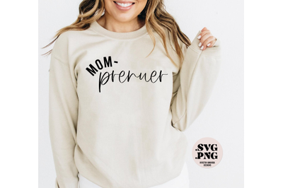 Mom-prenuer Mom Boss Small Business SVG Cut File PNG