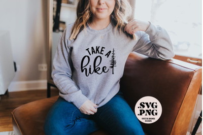 Take a Hike SVG Cut File and PNG