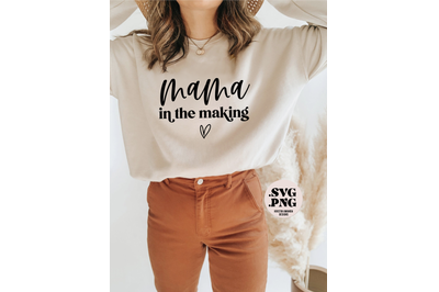 Mama in the Making Pregnancy SVG Cut File PNG