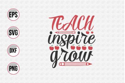 teach inspire grow svg.