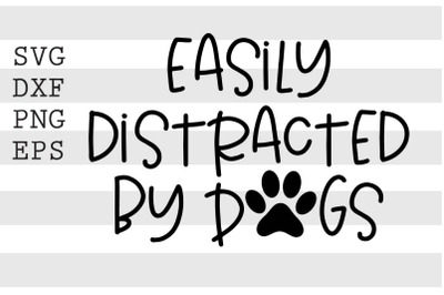 Easily distacted by dogs SVG