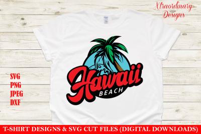 Hawaii Beach Vacation T-Shirt Design SVG