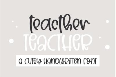 Teacher-A cute handwritten font