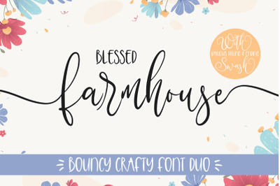 Blessed Farmhouse