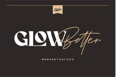 Glow Better - Modern Font Duo