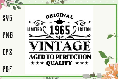 1965 Aged To Perfection Birthday Vintage Svg, Birthday Svg, File For C