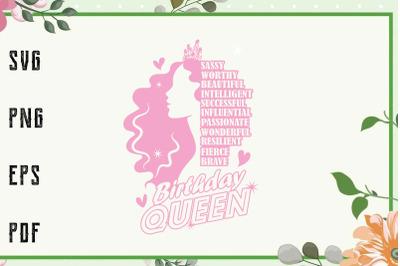 Birthday Queen Melanin Black Girl Svg, File For Cricut, For Silhouette