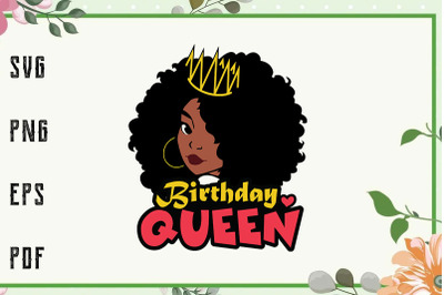 Birthday Queen Melanin Crown Black Girl Svg, File For Cricut, For Silh
