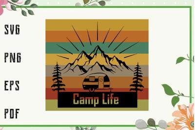 Camp Life Camper Mountains Design Retro Sunset Svg, File For Cricut, F