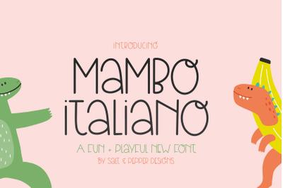 Mambo Italiano Font (Kids Fonts, Girly Fonts, Pretty Fonts)