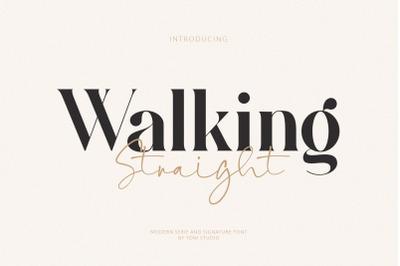Walking Straight_Modern Serif  and Signature