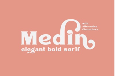 Medin - Elegant Bold Serif