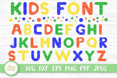 SVG Letters, Kids Font SVG, Kids Alphabet Svg, SVG Font, Kids Letters